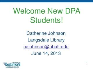 Welcome New DPA Students!