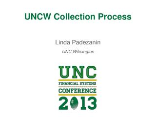 UNCW Collection Process