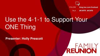 Use the 4-1-1 to Support Your ONE Thing