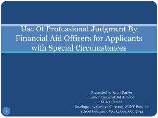 Use Of Professional Judgment By Financial Aid Officers for Applicants with Special Circumstances