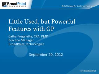 Little Used, but Powerful Features with GP