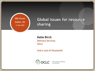 Global issues for resource sharing