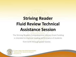 Striving Reader Fluid Review Technical Assistance Session