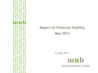 Report on  Financial  Stability May 2013