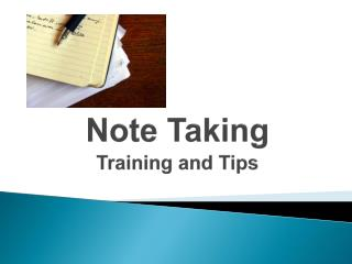 Note Taking Training and Tips