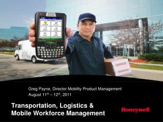 Transportation, Logistics & Mobile Workforce Management
