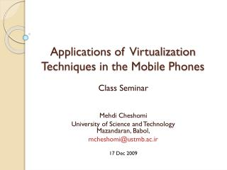 Applications of  Virtualization Techniques in the Mobile Phones
