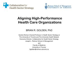 Aligning High-Performance  Health Care Organizations