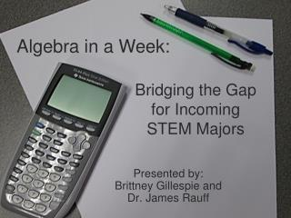 Bridging the Gap for Incoming STEM Majors