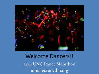 Welcome Dancers!!