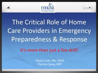 The Critical Role of Home Care Providers in Emergency Preparedness & Response