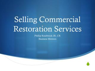 Selling Commercial Restoration Services