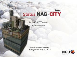 Status			 for NAG-CITY  group Hans de Beer