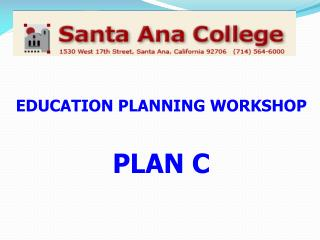 EDUCATION  PLANNING WORKSHOP PLAN C