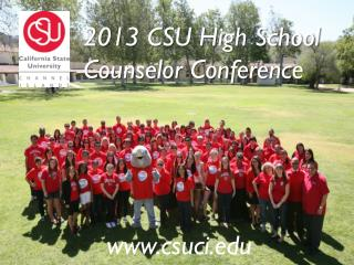 2013 CSU High School Counselor Conference