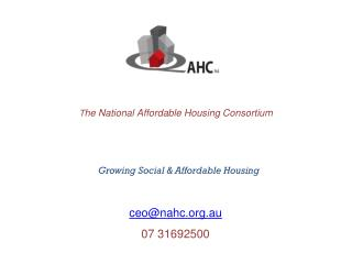 T he National Affordable Housing Consortium