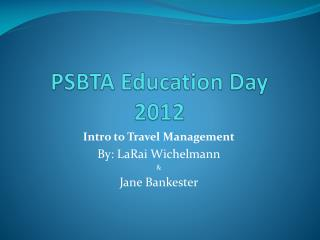 PSBTA Education Day 2012