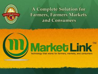 A Complete  S olution for  Farmers, Farmers Markets  and Consumers