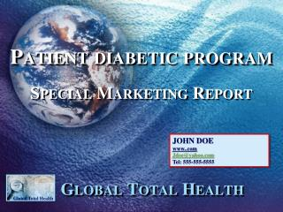 Patient diabetic program Special Marketing Report Global Total Health