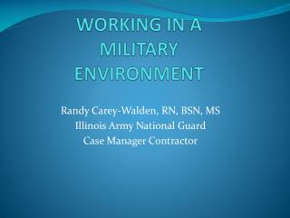 WORKING IN A MILITARY ENVIRONMENT