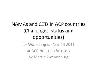 NAMAs and CETs in ACP countries (Challenges, status and opportunities)