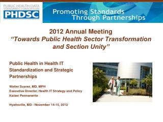 "2012 Annual Meeting ""Towards Public Health Sector Transformation and Section Unity"""
