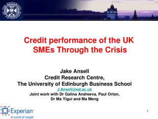 Credit performance of the UK SMEs Through the Crisis