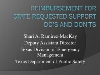 Reimbursement for State Requested Support  Do's and Don'ts