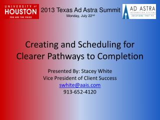 Creating and Scheduling for Clearer Pathways to Completion