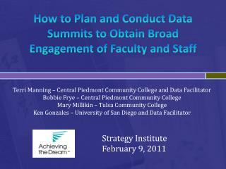 How to Plan and Conduct Data Summits to Obtain Broad Engagement of Faculty and Staff