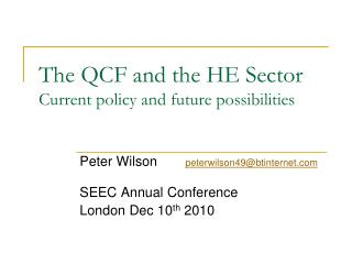 The QCF and the HE Sector Current policy and future possibilities