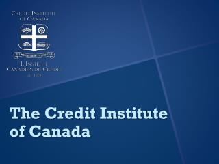 The Credit Institute of  Canada