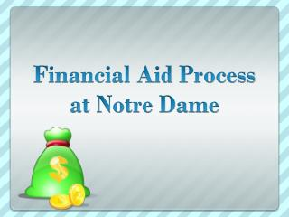Financial Aid Process at Notre Dame