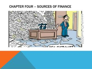 Chapter Four – Sources of Finance