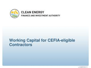 Working Capital for CEFIA-eligible Contractors