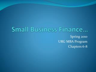 Small Business Finance…