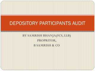 DEPOSITORY PARTICIPANTS AUDIT
