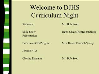 Welcome to DJHS  Curriculum Night