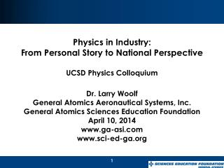Physics in  Industry :  From Personal Story  to  National Perspective UCSD Physics Colloquium