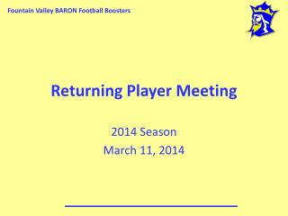 Returning Player Meeting