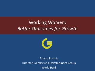 Working Women: Better Outcomes for Growth