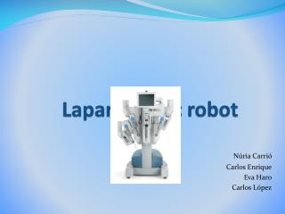 Laparoscopic robot