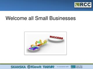 Welcome all Small Businesses