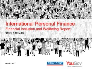 International Personal Finance Financial Inclusion and Wellbeing Report