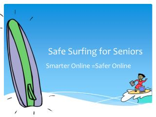 Safe Surfing for Seniors