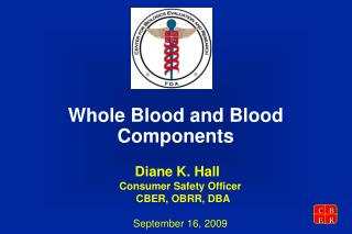 whole blood and blood components
