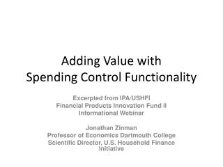 Adding Value with  Spending Control Functionality