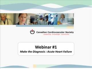 webinar 1 make the diagnosis : acute heart failure
