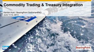 Commodity  Trading & Treasury  Integration
