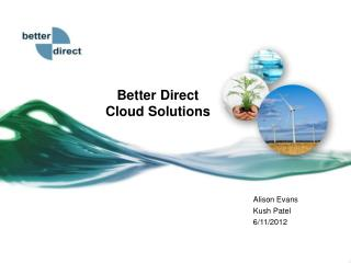 Better Direct  Cloud Solutions
